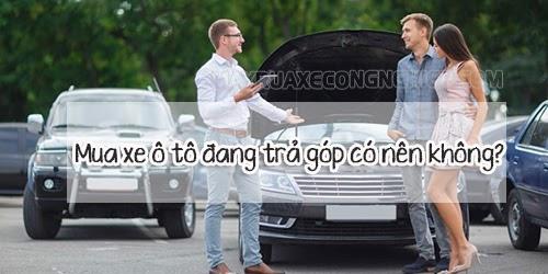 bán xe ô tô cũ đang trả góp